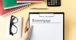 Remortgaging | Remortgage